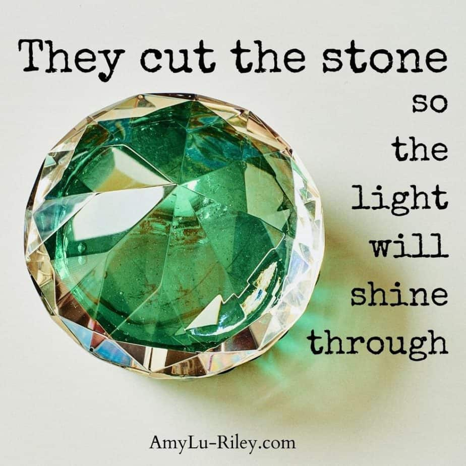 They cut the stone so the light will shine through
