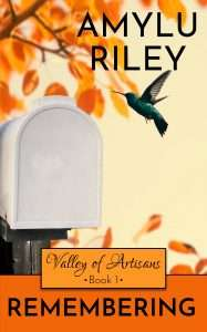 Book Cover of Remembering - Valley of Artisans book 1, by AmyLu Riley