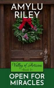 Book Cover of Open for Miracles by AmyLu Riley - Book 2 in Valley of Artisans series