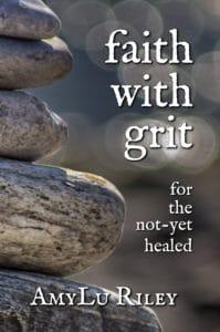 Faith with Grit by AmyLu Riley - Book Cover (JPG)