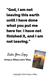 """Not Leaving"" Quote from Stay book by AmyLu Riley"